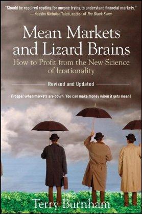 Burnham_Mean Markets and Lizard Brains