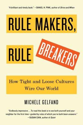 Gelfand_Rule Makers Rule Breakers