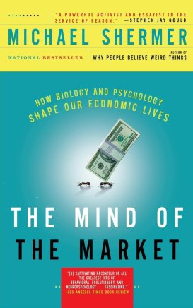 Shermer_ The Mind of the Market