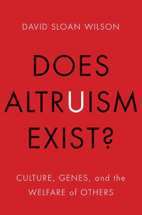 Wilson_Does altruism exist_