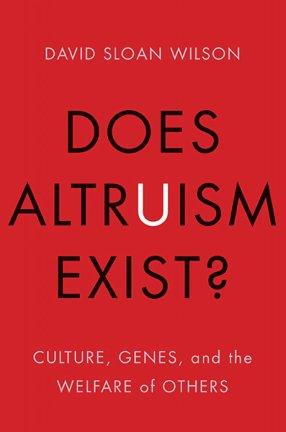 Wilson_Does altruism exist_