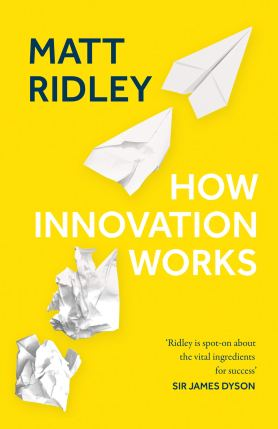 Ridley_ How Innovation Works