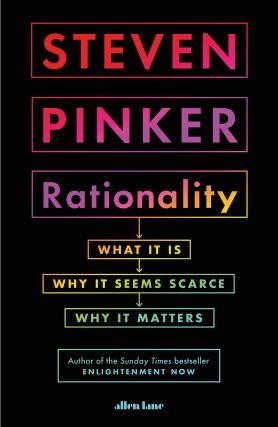 Pinker (2021) Rationality