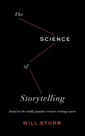 Storr_ The Science of Storytelling